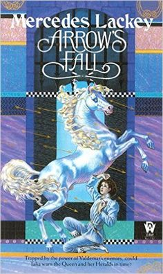 Arrow's Fall (The Heralds of Valdemar, Book 3): Mercedes Lackey: 9780886774004: Amazon.com: Books