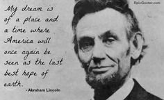 Abraham Lincoln quote about America