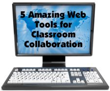 New webinar to be hosted by Laura Candler: 5 Amazing Web Tools for Classroom Collaboration - Guest presenters include 5 awesome educators who will each share one web tool for classroom collaboration