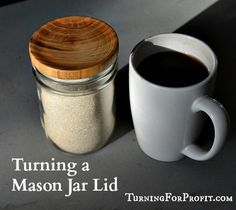 Mason jars and mason jar memorabilia are everywhere. With the popularity of the mason jar there needs to be a perfect accent. A turned wooden mason jar lid.