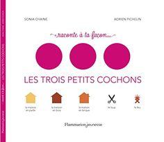 Raconte à ta facon... les trois petits cochons de Sonia Chaine http://www.amazon.fr/dp/2081362732/ref=cm_sw_r_pi_dp_18k0wb1V6N0M0
