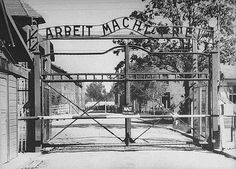 "The gate at the entrance of Auschwitz. The Slogan ""Arbeit Macht Frei"" means Work will make you free."
