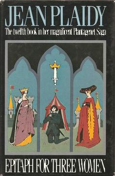 Epitaph for Three Women by Jean Plaidy, Victoria Holt. 3.7 of 5 stars. (Hardcover 9780399127823)