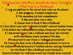 Ten reasons why you should be more thankful that you're a redhead Natural Red Hair, Natural Redhead, Rarest Hair Color, Ivory Skin, Me Quotes, Funny Quotes, Ginger Babies, Red Hair Don't Care, True Red