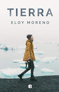 Buy Tierra by Eloy Moreno and Read this Book on Kobo's Free Apps. Discover Kobo's Vast Collection of Ebooks and Audiobooks Today - Over 4 Million Titles! Ebooks Pdf, Teen Romance, Penguin Random House, Online Gratis, Book Collection, Audio Books, My Books, Read Books, Spanish