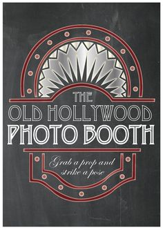 Old Hollywood Photo booth Party Props Chalkboard by TheQuirkyQuail, $8.00