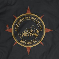 T-shirt -Mountains are calling