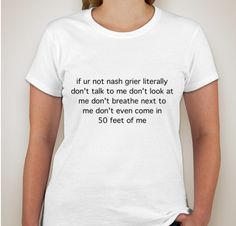 if ur not nash grier... tee by DeliriousYouth on Etsy, $15.00