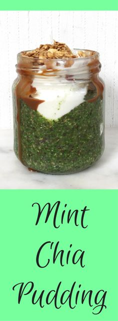 Mint Chia Pudding (vegan, gluten free, paleo)