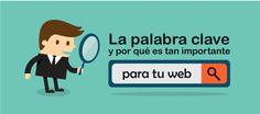 Una PalabraClave es muy importante para el SEO de una web ¿sabes cómo posicionarla?