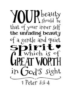Your beauty should be that of your inner self, the unfading beauty of a gentle and quiet spirit, which is of great worth in Gods sight 1 Peter 4 Vinyl Wall Decal. 16 x Black will be the default color, convo me for other sizes and colors. Bible Verses Quotes, Bible Scriptures, Scripture Verses, Kindness Scripture, Bible Verses For Girls, Favorite Bible Verses, Favorite Quotes, Quotes To Live By, Me Quotes
