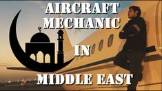 Aircraft Mechanic life in Middle East