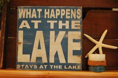 What happens at the lake, stays at the lake Rustic  subway style wood sign - handcrafted, great father's day gift, cabin, lake home, camper,. $28.00, via Etsy.
