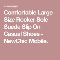 Comfortable Large Size Rocker Sole Suede Slip On Casual Shoes - NewChic Mobile.