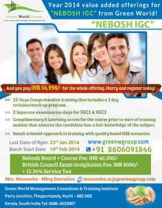 Green world group provides 2014 value added offer for Nebosh IGC courses in Cochin with favorable price. http://blog.greenwgroup.com/nebosh-igc-offer-cochin.html