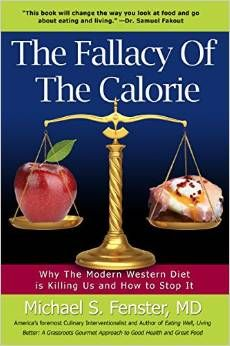"!!** BIG NEWS**!! You voted for it and here is the BIG reveal!!!!   ""The Fallacy of The Calorie: Why The Modern Western Diet is Killing Us and How to Stop It"" Is up for PRESALE!!!! Order your copy now at a 25% discount!!!!! http://www.amazon.com/The-Fallacy-Calorie-Western-Killing/dp/1940192897/ref=sr_1_6?ie=UTF8&qid=1408632678&sr=8-6&keywords=Michael+Fenster"