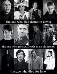 The one who died drunk in power. The one who greeted death as an old friends. The one who died for love