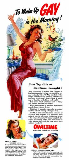 """Ovaltine helps you """"wake up gay in the morning!"""" Happy gay, not gay gay."""