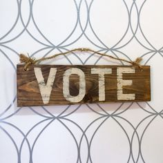 A personal favorite from my Etsy shop https://www.etsy.com/listing/262778522/vote-sign-vintage-style-sign-election #primary #election #vintage #political #hollywoodandtwine