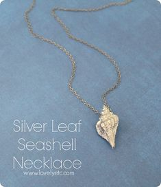 Silver leaf seashell necklace - made from a real tiny little seashell found at the beach and some liquid silver leaf.  So easy!