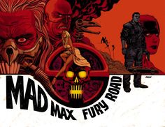 Mad Max: Fury Road by Dave Johnson *