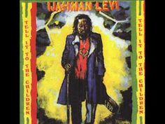 Ijahman Levi - Tell It to The Children
