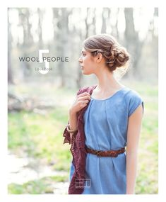 Wool People 5 | Look Book by Brooklyn Tweed - issuu