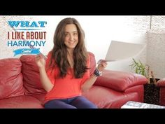 What I Like about Harmony - Enter today Self Esteem, Like Me, Self Confidence, Confidence