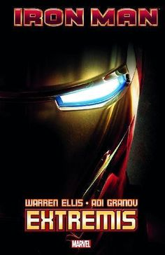 Buy Iron Man: Extremis by Warren Ellis at Mighty Ape NZ. It's the beginning of a new era for Iron Man. Renowned scribe Warren Ellis joins forces with acclaimed illustrator Adi Granov to redefine the armored . Tony Stark, James Herbert, Adi Granov, Ayurveda Books, Iron Man Movie, Best Iron, Ironman, Movie Covers, Great Stories