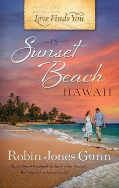 Love Finds You in Sunset Beach, Hawaii by Robin Gunn