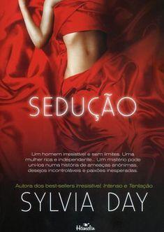 Ordem de todos os livros da Sylvia Day lançados no Brasil. Good Romance Books, Romance Novel Covers, Romance Novels, Silvia Day, Day Book, Love Movie, Book Characters, My Passion, Books To Read