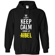 Last chance special - I Cant keep calm, i work at Aibel T-Shirts, Hoodies (35$ ==►► Shopping Here!)