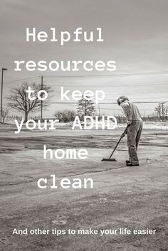 Tips, tricks and resources for adults with ADHD including ways to make your home more manageable #adhd #adultadhd #organization.