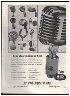 Your Microphone Is Here - 13 Different Models 1945 Shure Brothers Microphone Ad #ShureBrothers