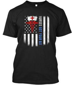 Nurse Shirt I Got Your Six Tee Shirt Black T-Shirt Front