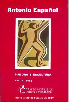 Pinturas y esculturas de Antonio Español en la Caja de Ahorros de Cuenca y Ciudad Real Febrero 1987 #CajaAhorrosCuenca #Cuenca #AntonioEspanol