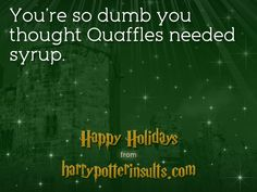 The Unofficial Harry Potter Insults Handbook: 101 Comebacks for the Slytherin in Your Life Harry Potter Insults, Harry Potter Fandom, Harry Potter Memes, Slytherin Pride, Hogwarts, Mischief Managed, Book Worms, Comebacks, At Least