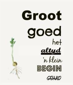 Afrikaanse Inspirerende Gedagtes & Wyshede Quotes And Notes, Love Me Quotes, Some Quotes, Cool Words, Wise Words, Inspiring Quotes About Life, Inspirational Quotes, Hard Work Quotes, Afrikaanse Quotes