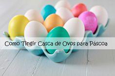 Como Tingir Casca de Ovos para Páscoa | Coisas da My [ Cat: mais diy  ]