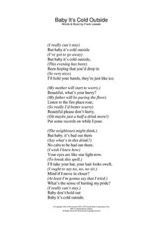 lyrics to Baby, its cold outside-one of my favorite Christmas songs Christmas Carols Songs, Christmas Songs Lyrics, Christmas Sheet Music, Favorite Christmas Songs, Christmas Poems, Christmas Readings, Christmas Movies, Great Song Lyrics, Songs To Sing