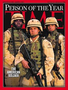 """TIME Person of the Year Dec 29, 2003 """"The American Soldier"""""""