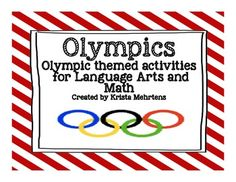 Olympics- Olympic Themed Activities for Language Arts and Math
