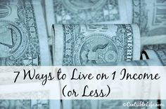 7 Tips for Living on One Income (or Less)