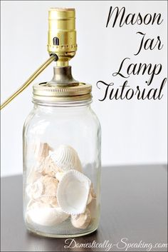Mason Jar Lamp Tutorial: Domestically-Speaking.com - i really like this idea and as my current bedside lights are breaking I have started collecting to make these
