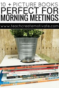 10 + Picture Books Perfect for Morning Meetings - Teach Create Motivate New Classroom, Classroom Community, Classroom Ideas, Classroom Routines, School Community, Class Meetings, Morning Meetings, Morning Meeting Greetings, Beginning Of The School Year