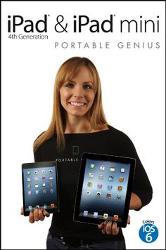 iPad 4th Generation and iPad mini Portable Genius: Portable Genius Series, Book 131 - http://www.cheaptohome.co.uk/ipad-4th-generation-and-ipad-mini-portable-genius-portable-genius-series-book-131/  iPad 4th Generation and iPad mini Portable Genius: Portable Genius Series, Book 131 Short Description Everything you need to know about the newest iPads from Apple! If you have finally decided to get in the iPad game, then don't forget to pick up the iPad's must-have