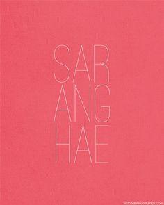 Saranghae - i love u