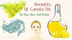 Top 17 foods that increase height after 25 Canola Oil Hair, Canola Oil Benefits, Foods To Lower Triglycerides, Potato Health Benefits, Increase Height, Reduce Cholesterol, Oil Uses, Oils For Skin