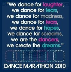 Im not in a sorority but I think this applies to me. I dance (and even sing) whenever possible. Marathon Gear, Dance Marathon, Children's Miracle Network Hospitals, Delta Phi, Phi Mu, My Philosophy, Dance Costumes, Fundraising, Pta