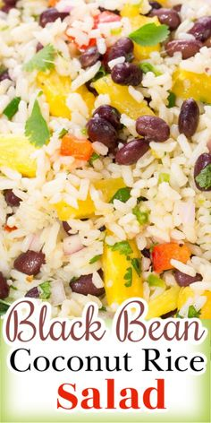 Black Bean Coconut Rice Salad is a colorful, zesty salad with a delicious combination of ingredients like coconut-infused rice, beans, bell peppers, red onion, and pineapple.